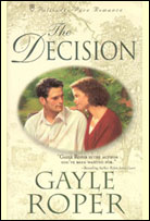 The Decision by Gayle Roper
