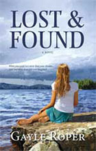 Lost and Found by Gayle Roper